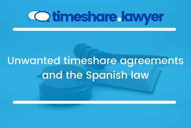 Unwanted timeshare agreements and the Spanish law