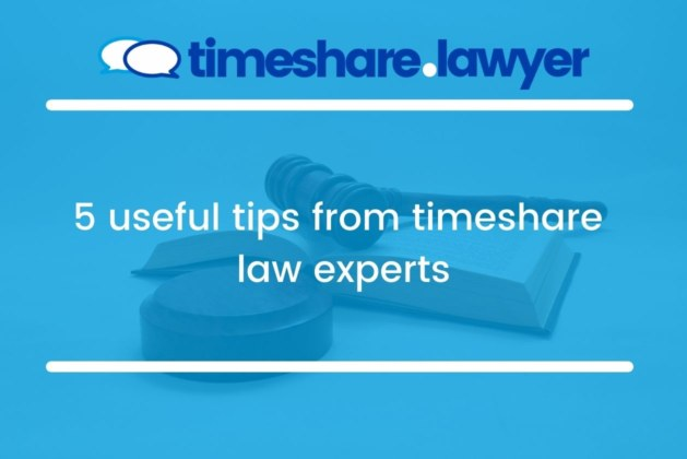 5 useful tips from timeshare law experts