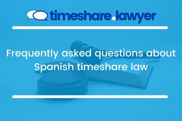 Frequently Asked Questions About Spanish Timeshare Law