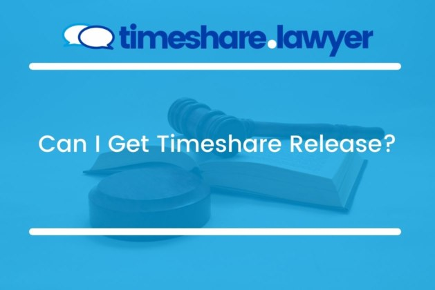 Can I Get Timeshare Release?