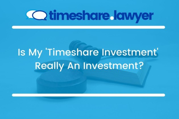 Is My 'Timeshare Investment' Really An Investment?