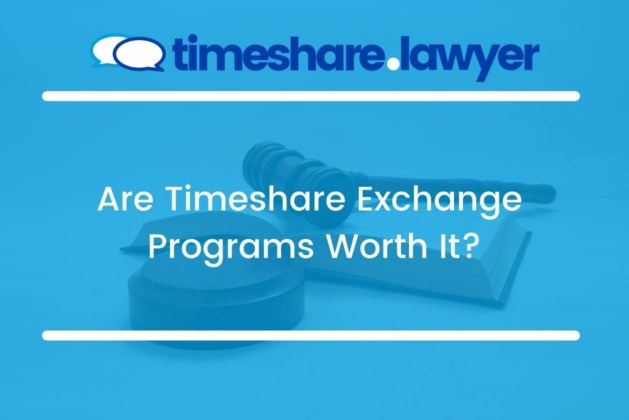 Are Timeshare Exchange Programs Worth It?