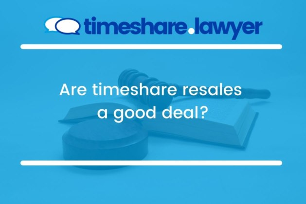 Are Timeshare Resales A Good Deal?
