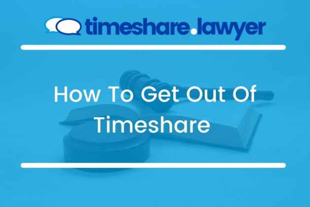 How To Get Out Of Timeshare