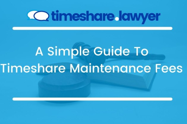 A Simple Guide To Timeshare Maintenance Fees