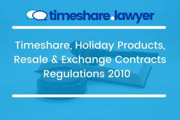 The Timeshare, Holiday Products, Resale and Exchange Contracts Regulations 2010