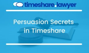 Persuasion Secrets in Timeshare
