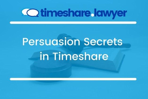 Persuasion Secrets in Timeshare