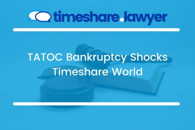 TATOC Bankruptcy Shocks Timeshare World
